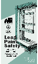 Lead Paint Safety: A Field Guide for Painting, Home Maintenance, and Renovation Work